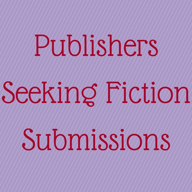 For Authors: Publishers Seeking Fiction Submissions   Fire
