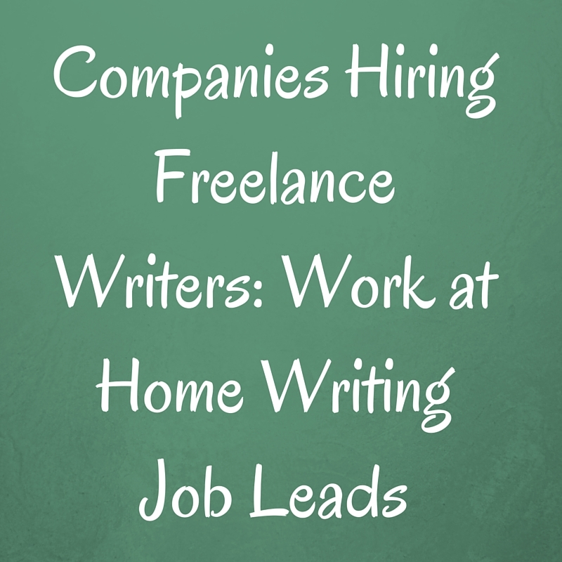 Companies Hiring Lance Writers Work At Home Writing Job Leads Writing Job  Leads Article  Resume Writing Jobs