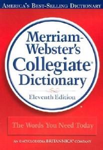 Merriam Collegiate Dictionary