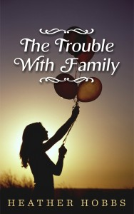the trouble with family