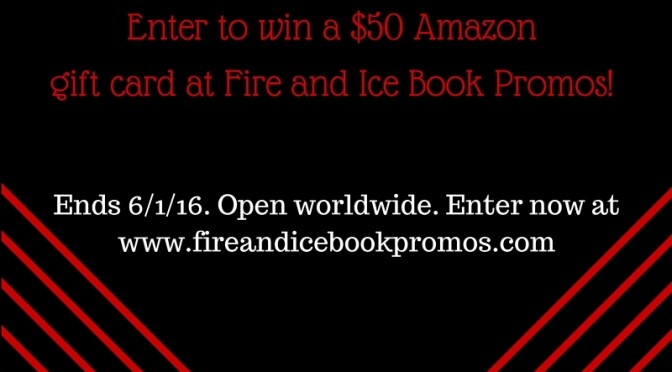 june 2016 giveaway fire and ice book promos