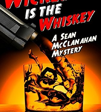 wicked is the whiskey