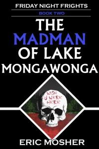 the-madman-of-lake-mongawonga