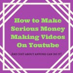 how to make serious money on youtube