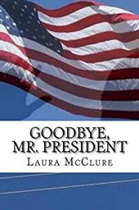 goodbye mr president