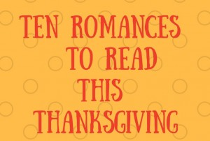 Ten Romances From Harlequin Books To Read this Thanksgiving 2
